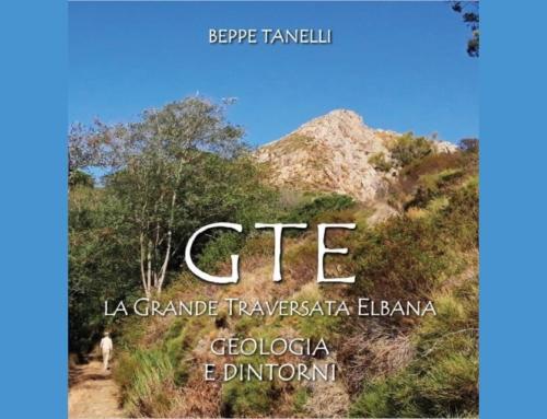 GTE – La Grande Traversata Elbana: geologia e dintorni: un libro di Beppe Tanelli